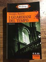 I guardiani del tempo - Giorgio Baietti