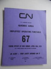 1972 Canadian National Railways Employee Timetable 67 St.Lawrence Reg. Quebec