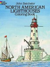North American Lighthouses Coloring Book (Dover. Batchelor< 