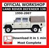 OFFICIAL WORKSHOP Manual Repair Land Rover Defender 130 1990 - 2007