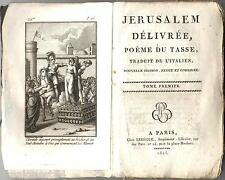Jerusalem delivree Le Tasse poèmes Lebegue TOME PREMIER 1815