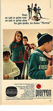 PUBLICITE ADVERTISING 074  1966  PIERRON vetements ski pulls enfants