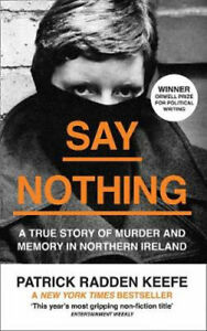 NEW Say Nothing By Patrick Radden Keefe Paperback Free Shipping