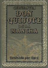 Don Quijote de la Mancha. Miguel de Cervantes