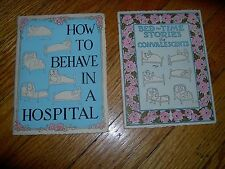 2 -1930 BOOKS - HOW TO BEHAVE IN A HOSPITAL & BEDTIME STORIES FOR CONVALESCENTS