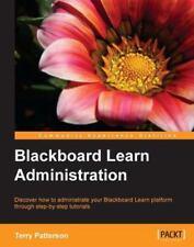 Blackboard Learn Administration Terry Patterson