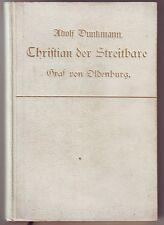 Dunkmann Christian der Streitbare Graf Oldenburg ca.1915 Aurich Ostfriesland