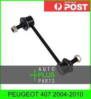 Fits PEUGEOT 407 2004-2010 - Rear Stabiliser / Anti Roll /Sway Bar Link