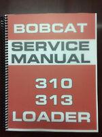Bobcat 310 313 Skid Steer Loader Service Manual Repair Manual Troubleshooting