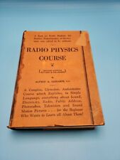 """""""Radio Physics Course"""" 2nd Revised Ed. 1942 Hardcover Book by Alfred A. Ghirardi"""