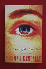 WOMAN OF THE INNER SEA by Thomas Keneally  (Paperback, 1992)