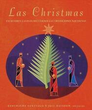 Las Christmas: escritores latinos recuerdan las tradiciones navideñas Santiago,