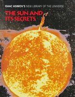 The Sun and Its Secrets (Isaac Asimovs New Librar