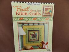 Bueit Ideas for Fabric Crafts - Mary Engelbreit - Leisure Arts