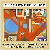 21st Century V-Bop, Paul Dunmall, Phillip Gibbs, Ton CD | 5028386028420 | New