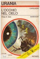 (Philip K. Dick) L'occhio nel cielo 1969 Mondadori Urania 525