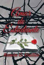 NEW Amor de estudiante (Spanish Edition) by Ramón G. Guillén