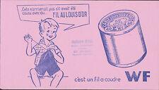 BUVARD ANCIEN PUBLICITAIRE FIL A COUDRE WF AU FIL d'OR-Tampon Mme POUX-GY/GARCON