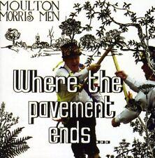 Moulton Morris Men - Where The Pavement Ends [CD]