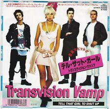 SP 45 TOURS TRANSVISION VAMP TELL THAT GIRL TO SHUT UP JAPON ( japan ) DT 1044