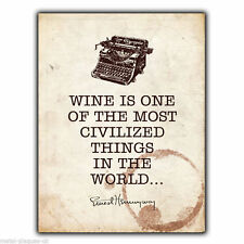 METAL SIGN WALL PLAQUE WINE IS ONE OF THE MOST CIVILISED Ernest Hemingway Quote
