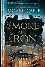 The Great Library: Smoke and Iron 4 by Rachel Caine (2018, Hardcover)
