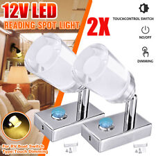 2x 12V Dimmable 3LED Touch Dimming Reading Spot Light Warm White Lamp Boat Truck