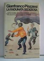 LA RADUNATA SEDIZIOSA - G.Piazzesi [Rizzoli, 1976]