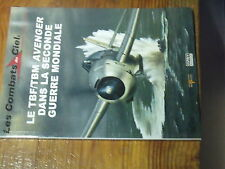 7µ? Revue Osprey Combats du Ciel n°47 TBF/ TBM Avenger dans 2e GM