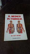 IL MEDICO IN FAMIGLIA - SINTOMI - ORLANDO EDITORE - 1996