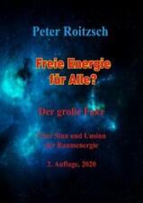 Freie Energie für Alle? Der große Fake Über Sinn und Unsinn der Raumener 6093