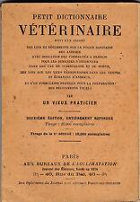 Petit Dictionnaire Vétérinaire - Par un « Vieux Praticien »
