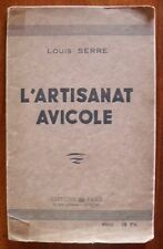 L'ARTISANAT AVICOLE   1942   Louis SERRE