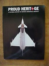 Proud Heritage - Pictorial History of British Aerospace Aircraft aviation book