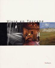 Vivre en Toscane - [Mandragora]