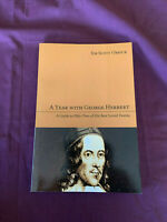 A Year with George Herbert : A Guide to Fifty-Two of His Best Loved Poems 2011