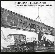 Strapping Fieldhands- Gobs on the Midway: Singles 1991-1995 CD NEW/SEALED