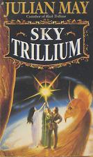 JULIAN MAY SKY TRILLIUM: TRILLIUM SERIES TRADE PAPERBACK BOOK LIKE NEW RARE OOP