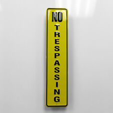 16 Inch Heavy Aluminum No Trespassing Vertical Embossed Tacker Sign