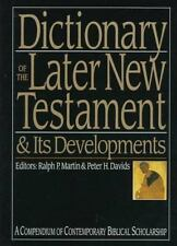 Dictionary of the Later New Testament & Its Developments (The IVP Bible Dictiona