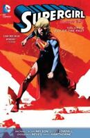 Supergirl Vol. 4: Out of the Past [The New 52] [Supergirl : The New 52!]