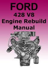 FORD 428 V8 ENGINE OVERHAUL MANUAL