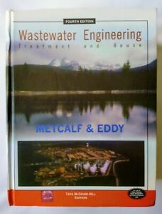 Wastewater Engineering 4e (Metcalf & Eddy) PLUS Water & Wastewater Technology 4e