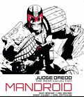 JUDGE DREDD THE MEGA COLLECTION MANDROID ISSUE 6: #AR-H36 - Free p&p Used