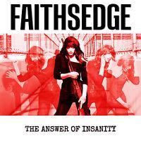 FAITHSEDGE - The Answer To Insanity - CD DIGIPACK