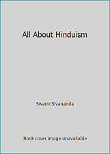 All About Hinduism by Swami Sivananda