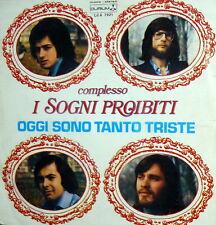 """I  SOGNI PROIBITI  OGGI SONO TANTO TRISTE  7"""" IL GIOCO DI PATRIZIA - ITALY 1976"""