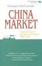 China Market: America's Quest for Informal Empire, 1893-1901-ExLibrary