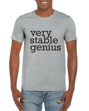 Very Stable Genius Adult Novelty Funny Satire T-Shirt Fancy Dress Politics Quote