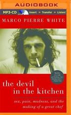 The Devil in the Kitchen: Sex, Pain, Madness, and the Making of a Great Chef (MP